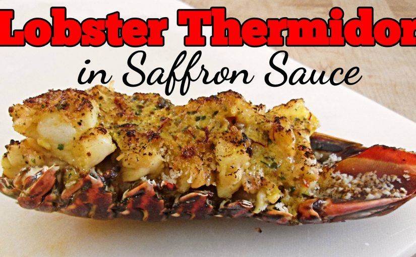 Lobster Thermidor with Saffron Sauce